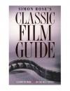 Classic Film Guide - Simon Rose