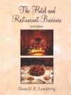 The Hotel and Restaurant Business - Donald E. Lundberg, Lundberg