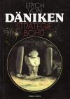 Strategie bohů: Osmý div světa - Erich von Däniken