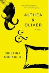 Althea & Oliver Hardcover October 9, 2014 - Cristina Moracho