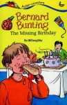 Bernard Bunting and the Missing Birthday (Rollercoasters) - Ro Willoughby, Nick Ward