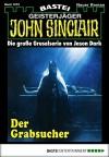 John Sinclair - Folge 1973: Der Grabsucher - Jason Dark