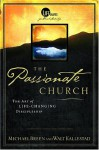 Passionate Church - Mike Breen, Walt Kallestad