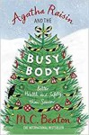 Agatha Raisin and the Busy Body by M.C. Beaton (2016-10-06) - M.C. Beaton