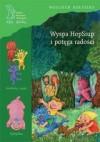 Wyspa HopSiup i potęga radości - Wojciech Kołyszko