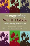 Re-Cognizing W.E.B. DuBois in the 21st Century - Mary Keller
