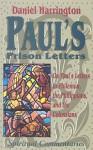 Paul's Prison Letters: Philemon Philippians and Colossians - Daniel J. Harrington S.J.