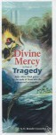Divine Mercy in Time of Tragedy - Benedict J. Groeschel