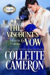 The Viscount's Vow - Collette Cameron