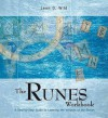 The Runes Workbook - Leon D. Wild