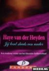 Jij bent steeds een ander - Haye van der Heyden