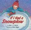 If I Had a Snowplow - Jean L. S. Patrick, Karen Dugan