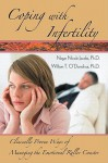 Coping with Infertility: Clinically Proven Ways of Managing the Emotional Roller Coaster - Negar Nicole Jacobs, William T. O'Donohue