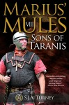 Marius' Mules VIII: Sons of Taranis - S.J.A. Turney
