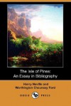 The Isle of Pines: An Essay in Bibliography (Dodo Press) - Henry Neville, Worthington Chauncey Ford