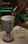 Faith vs. Science - The Unnecessary Dichotomy - Jerome Goddard