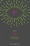 The One Thing by Curtis, Marci Lyn (September 8, 2015) Hardcover - Marci Lyn Curtis