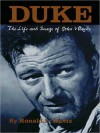 Duke: The Life and Image of John Wayne - Ronald L. Davis, Adams Morgan