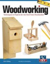 Woodworking, Revised and Expanded: Techniques & Projects for the First Time Woodworker - John Kelsey
