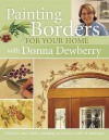 Painting Borders for Your Home with Donna Dewberry - Donna S. Dewberry
