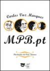 MPB.pt - Carlos Vaz Marques, Vera Tavares