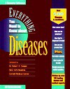 Everything You Need to Know about Diseases - Springhouse Publishing, Matthew Cahill, Advertising Staff