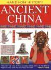 Ancient China (Hands-On History) - Philip Steele