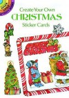Create Your Own Christmas Sticker Cards - Carolyn Ewing