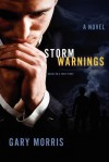 Storm Warnings - Gary Morris