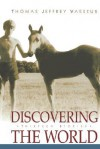 Discovering the World - Jeffrey Vasseur, Jeffrey Vasseur