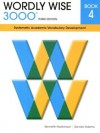 Wordly Wise 3000 Book 4: Systematic Academic Vocabulary Development - Kenneth Hodkinson, Sandra Adams