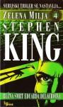 Zelena milja, Četvrti dio: Ružna smrt Eduarda Delacroixa - Stephen King