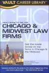 The Vault Guide to the Top Chicago & Midwest Law Firms - Brook Moshan Gesser, Vault