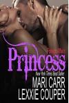 Princess (Foreign Affairs Book 1) - Mari Carr, Lexxie Couper