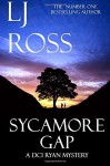 Sycamore Gap: A DCI Ryan Mystery: Volume 2 (The DCI Ryan Mysteries) by LJ Ross (2015-11-04) - LJ Ross