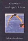 Autobiografia di Irene - Silvina Ocampo, Angelo Morino