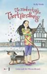 Lotte und der Wunschhund (Die zauberhafte Tierhandlung, Band 01) - Holly Webb, Katrin Weingran