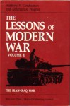 The Lessons Of Modern War Volume II: The Iran-Iraq War - Anthony H. Cordesman, Abraham R. Wagner