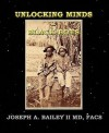 Unlocking Minds of Black Boys - Joseph A. Bailey