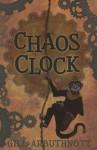 Chaos Clock - Gill Arbuthnott