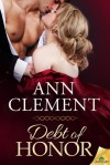 Debt of Honor - Ann Clement