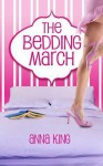 The Bedding March - Anna King