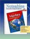 Noteables Algebra Interactive Study Notebook: Concepts and Applications - Dinah Zike, Douglas Fisher