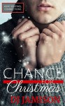 Chance for Christmas (Ashe Sentinel Connections Book 6) - D.J. Jamison