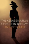 The Assassination of Hole in the Day - Anton Treuer