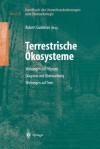 Handbuch Der Umweltveranderungen Und Okotoxikologie: Band 2b: Terrestrische Okosysteme Wirkungen Auf Pflanzen Diagnose Und Uberwachung Wirkungen Auf Tiere - Robert Guderian