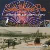 Santa Monica Pier: A Century on the Last of the Pleasure Pier - James Harris