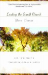 Leading the Small Church: How to Develop a Transformational Ministry - Glenn C. Daman