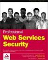Professional Web Services Security - Ben Galbraith, Whitney Hankison