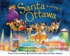 Santa Is Coming to Ottawa - Steve Smallman, Robert Dunn